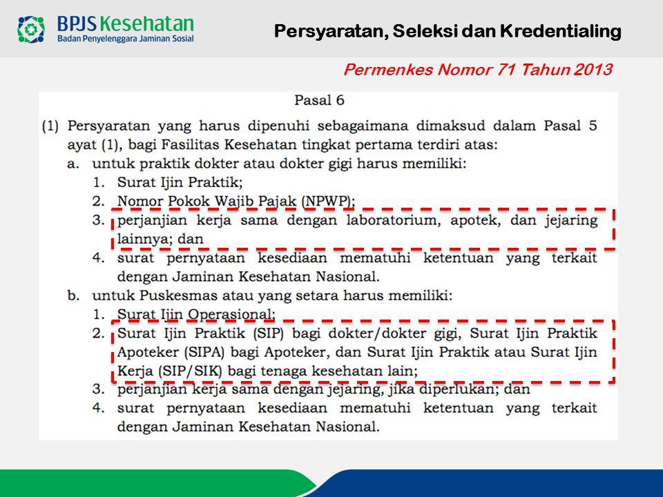 Persyaratan, Seleksi dan Kredentialing Permenkes Nomor 71 Tahun 2013