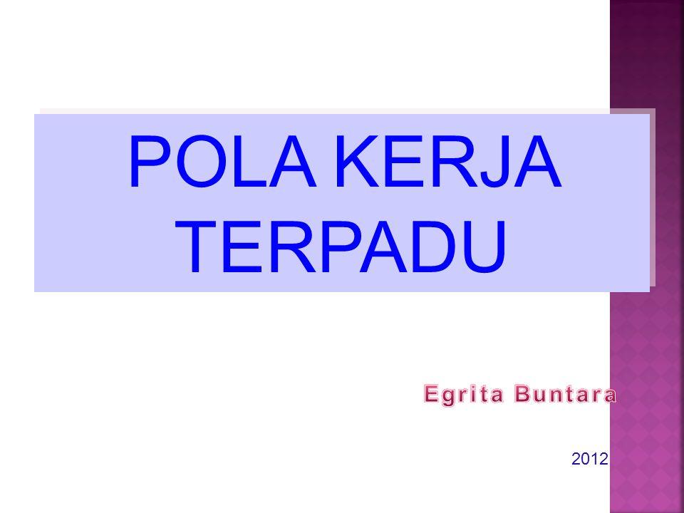 2012 POLA KERJA TERPADU