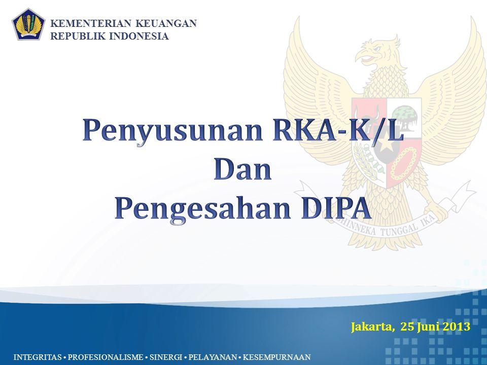 INTEGRITAS PROFESIONALISME SINERGI PELAYANAN KESEMPURNAAN Jakarta, 25 Juni 2013