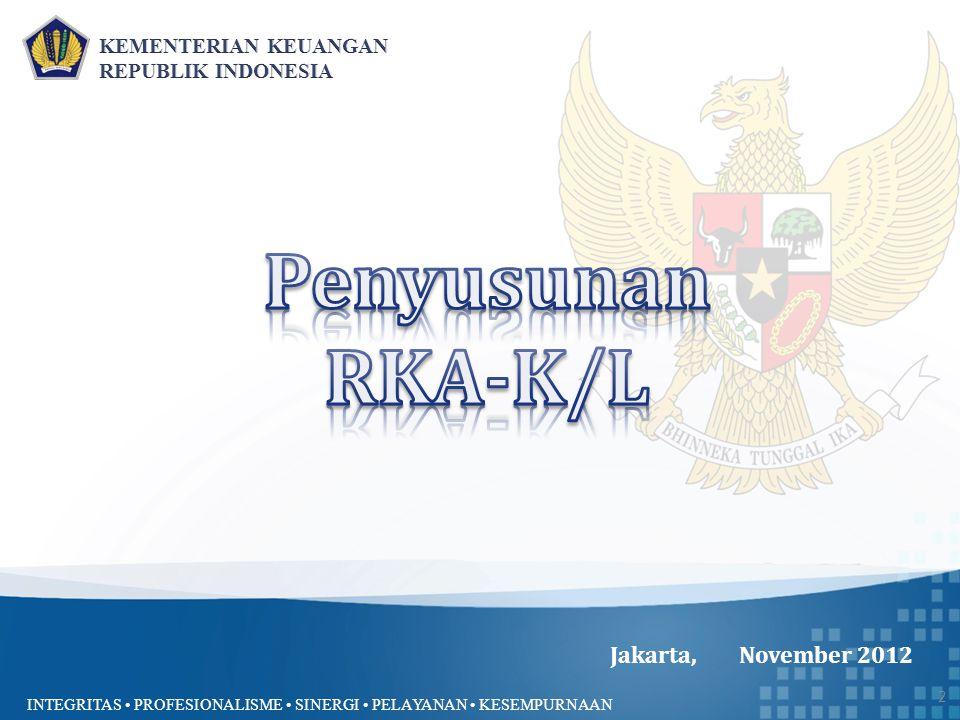 INTEGRITAS PROFESIONALISME SINERGI PELAYANAN KESEMPURNAAN Jakarta, November 2012 2