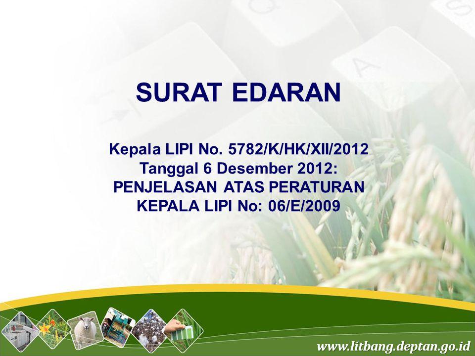 www.litbang.deptan.go.id SURAT EDARAN Kepala LIPI No.