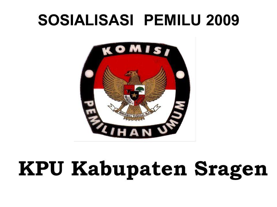 SOSIALISASI PEMILU 2009 KPU Kabupaten Sragen