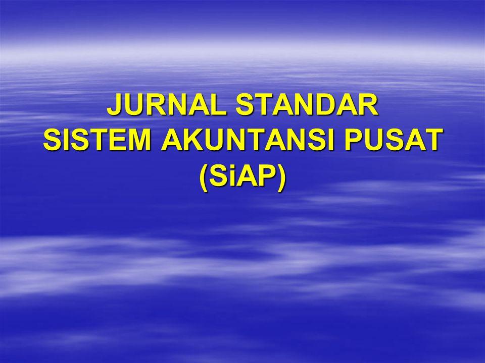 Jurnal Standar dikelompokkan menjadi lima kelompok besar yaitu :  Jurnal standar APBN.