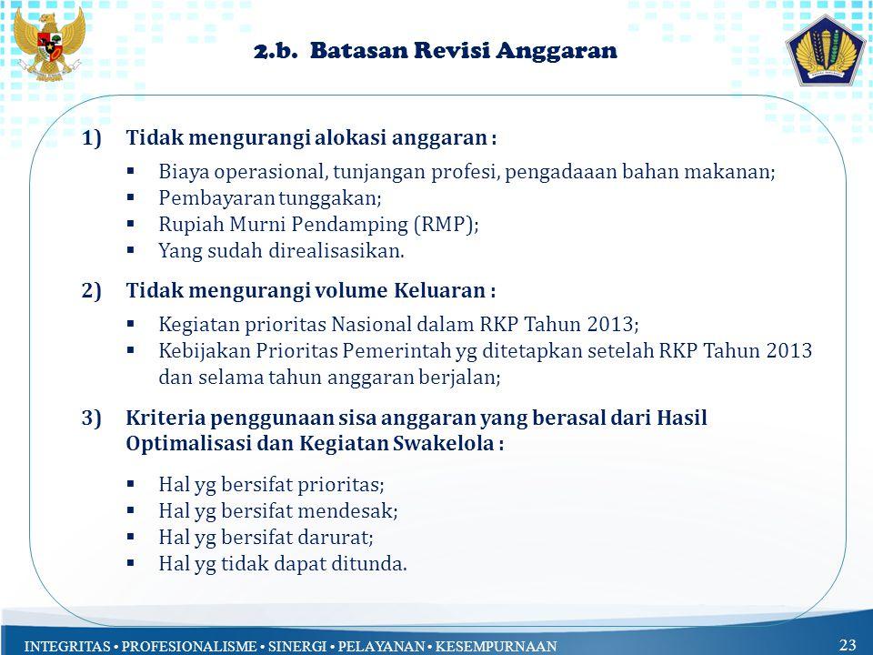 INTEGRITAS PROFESIONALISME SINERGI PELAYANAN KESEMPURNAAN 23 2.b.