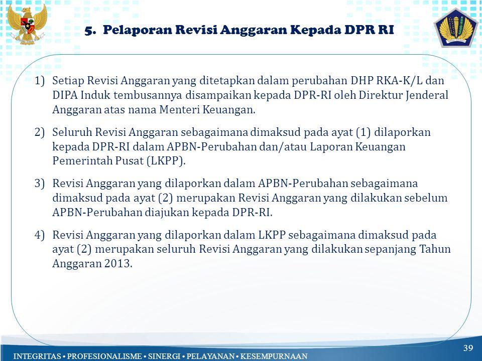 INTEGRITAS PROFESIONALISME SINERGI PELAYANAN KESEMPURNAAN 5.