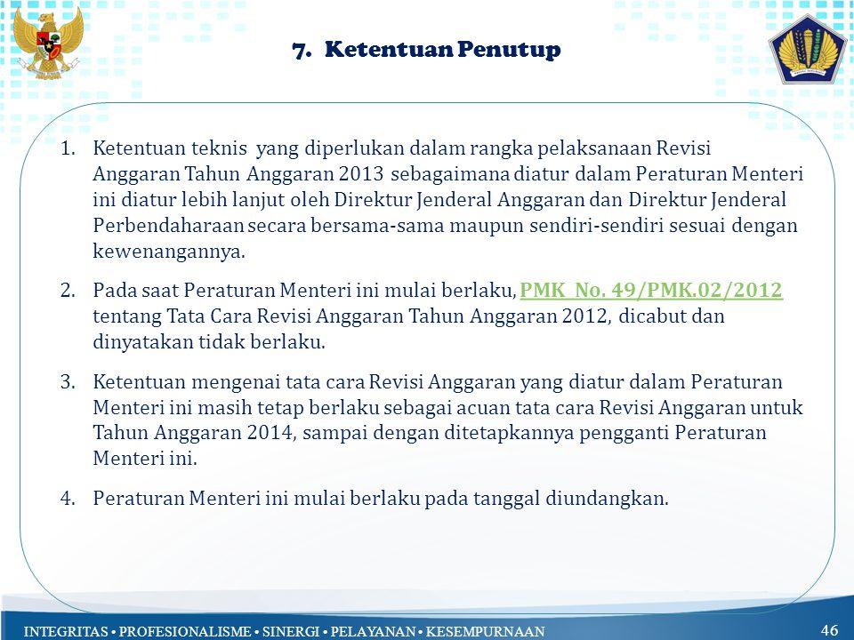 INTEGRITAS PROFESIONALISME SINERGI PELAYANAN KESEMPURNAAN 46 7.