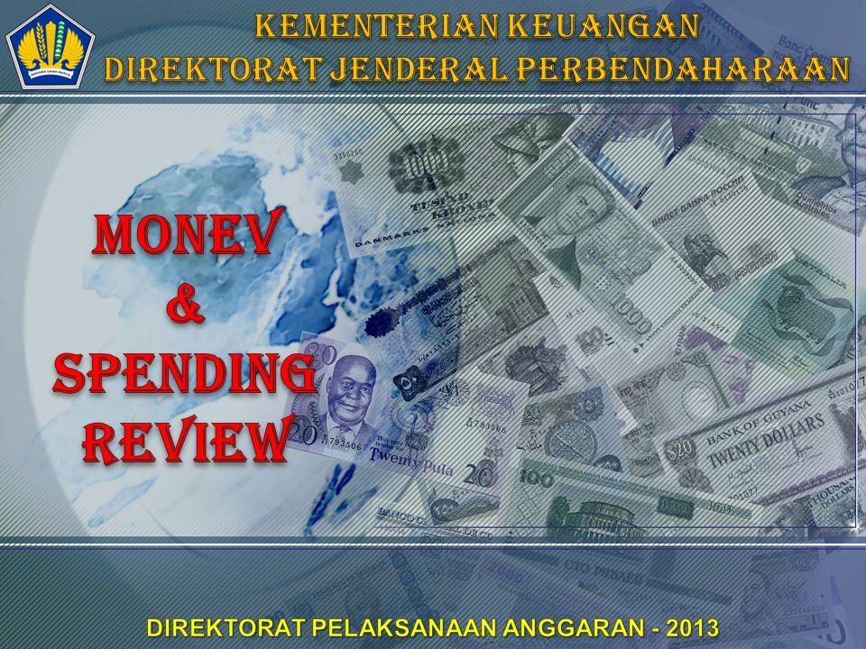 OUTLINE Background Public Financial Management Monitoring & Evaluasi Spending Review INTEGRITAS  PROFESIONALISME  SINERGI  PELAYANAN  KESEMPURNAAN 2