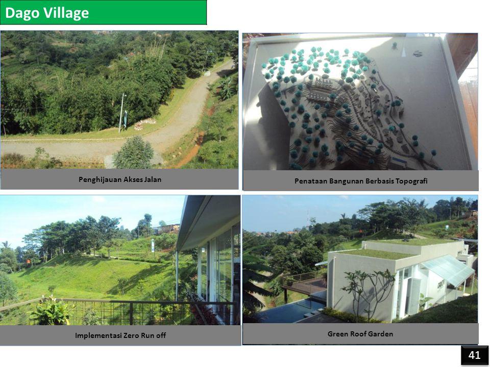 Dago Village 41 Green Roof Garden Penataan Bangunan Berbasis Topografi Penghijauan Akses Jalan Implementasi Zero Run off