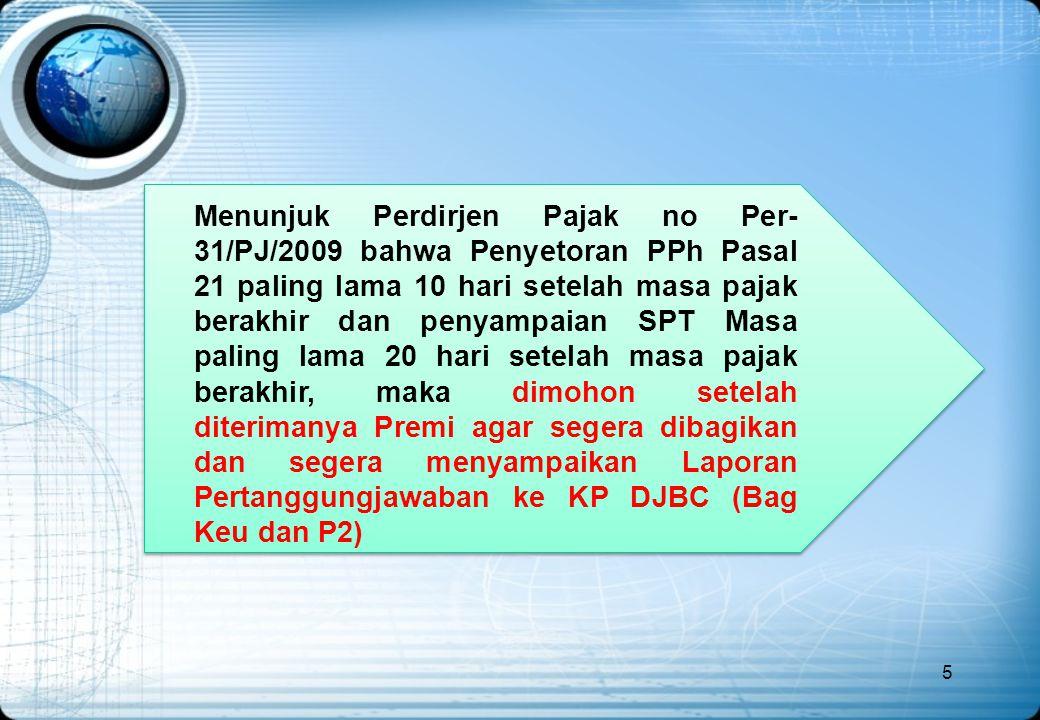 6 Pengisian SSP Lembar 1 dan 3 harus segera dikirim ke Bagian Keuangan