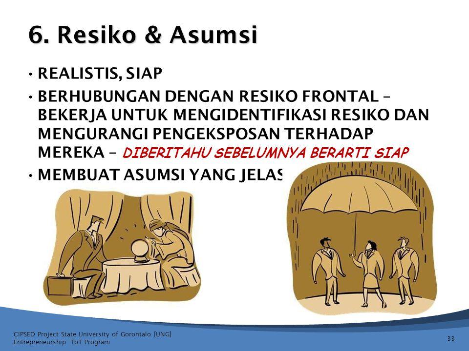 6. Resiko & Asumsi REALISTIS, SIAP BERHUBUNGAN DENGAN RESIKO FRONTAL – BEKERJA UNTUK MENGIDENTIFIKASI RESIKO DAN MENGURANGI PENGEKSPOSAN TERHADAP MERE