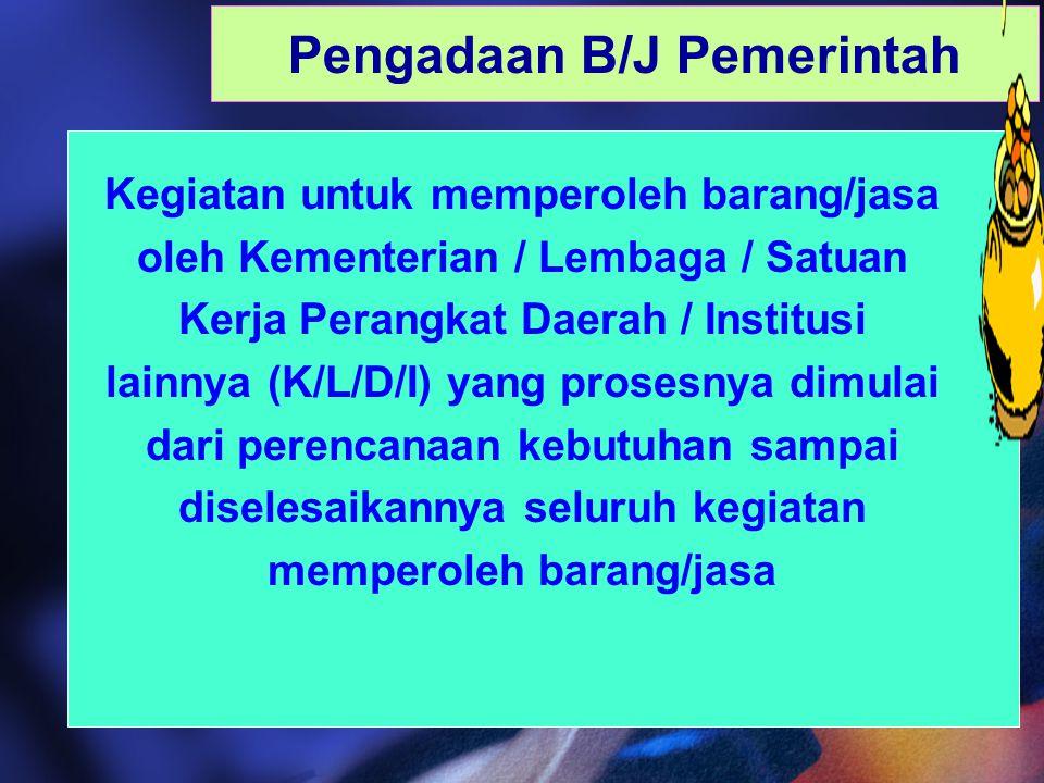 6 1.PBJ MELIPUTI: a.Barang b.Pekerjaan Konstruksi c.Jasa Konsultansi d.Jasa Lainnya 1.