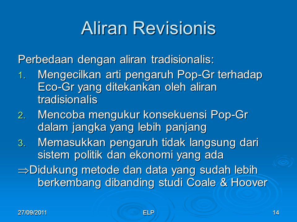ELP14 Aliran Revisionis Perbedaan dengan aliran tradisionalis: 1.