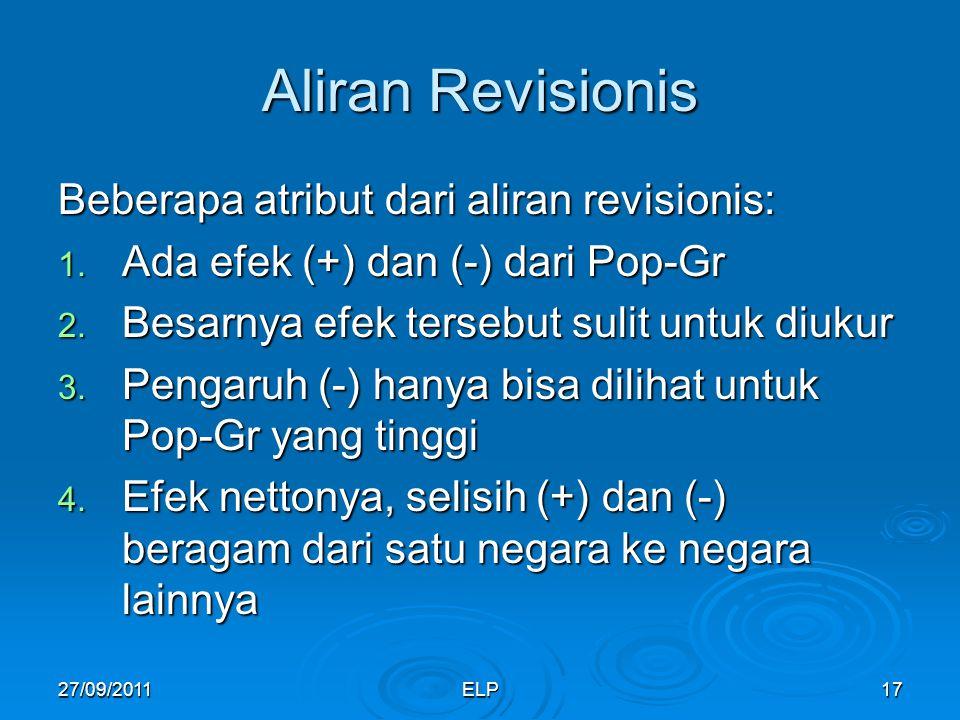 ELP17 Aliran Revisionis Beberapa atribut dari aliran revisionis: 1.