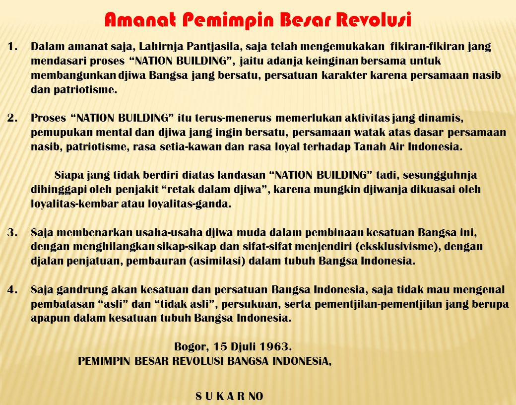 Amanat Presiden tentang Nation and Character Building Tahun 1963