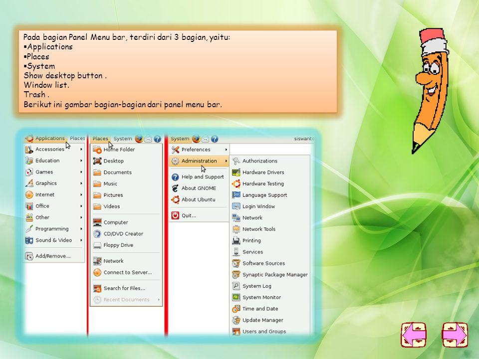 1. Jendela masuk ( Login) ke sistem Ubuntu Linux terkenal dengan sistem keamanannya, oleh karena itu setiap ingin masuk ke sistem Linux, dibutuhkan us