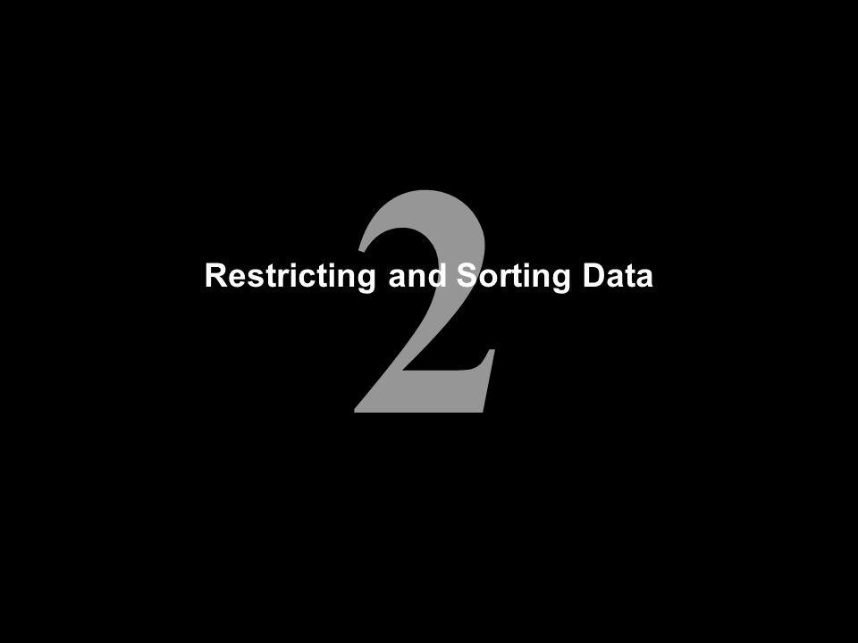 2 Restricting and Sorting Data