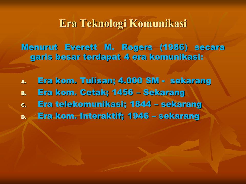 Era Teknologi Komunikasi Menurut Everett M.