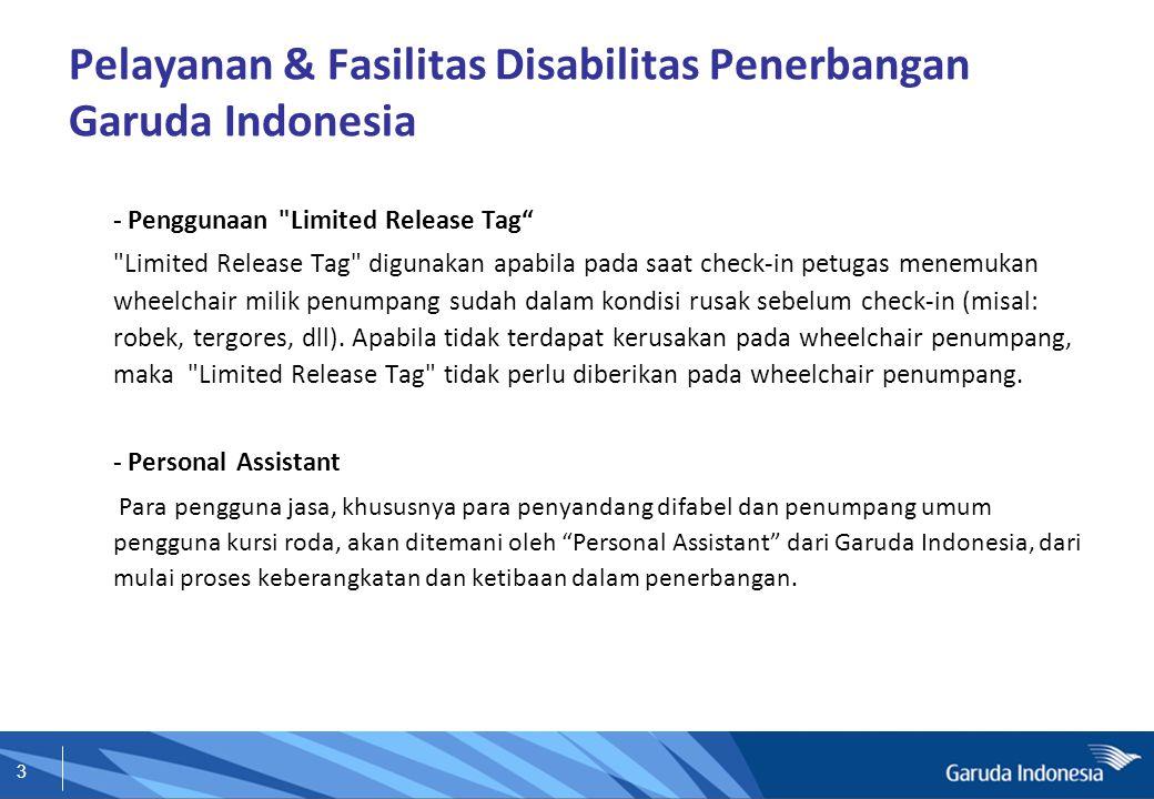 3 Pelayanan & Fasilitas Disabilitas Penerbangan Garuda Indonesia - Penggunaan