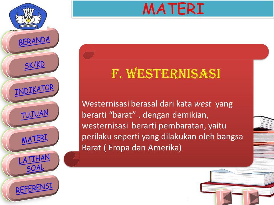 MATERI Modernisasi berasal dari bahasa Latin, yaitu modo (cara) dan ernus (masa kini).