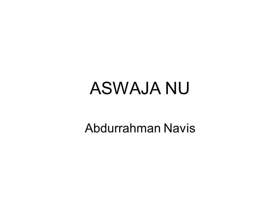 ASWAJA NU Abdurrahman Navis
