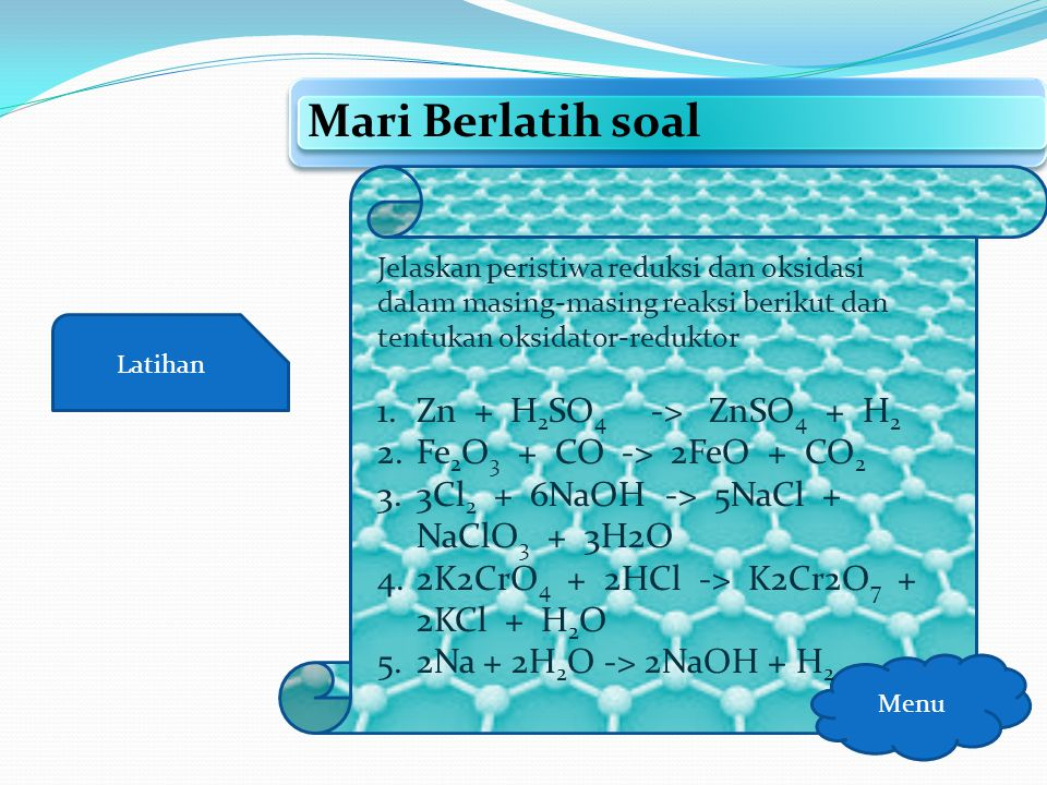 Materi Aturan Bilangan Oksidasi Menu Jumlah biloks unsur dalam senyawa adalah nol Contoh H 2 SO 4 = 0 H2C2O4 = 0 8