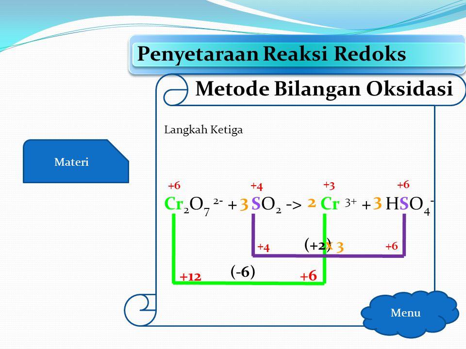 Materi Penyetaraan Reaksi Redoks Menu Metode Bilangan Oksidasi Langkah ketiga Setarakan jumlah e dengan menambahkan koefisien