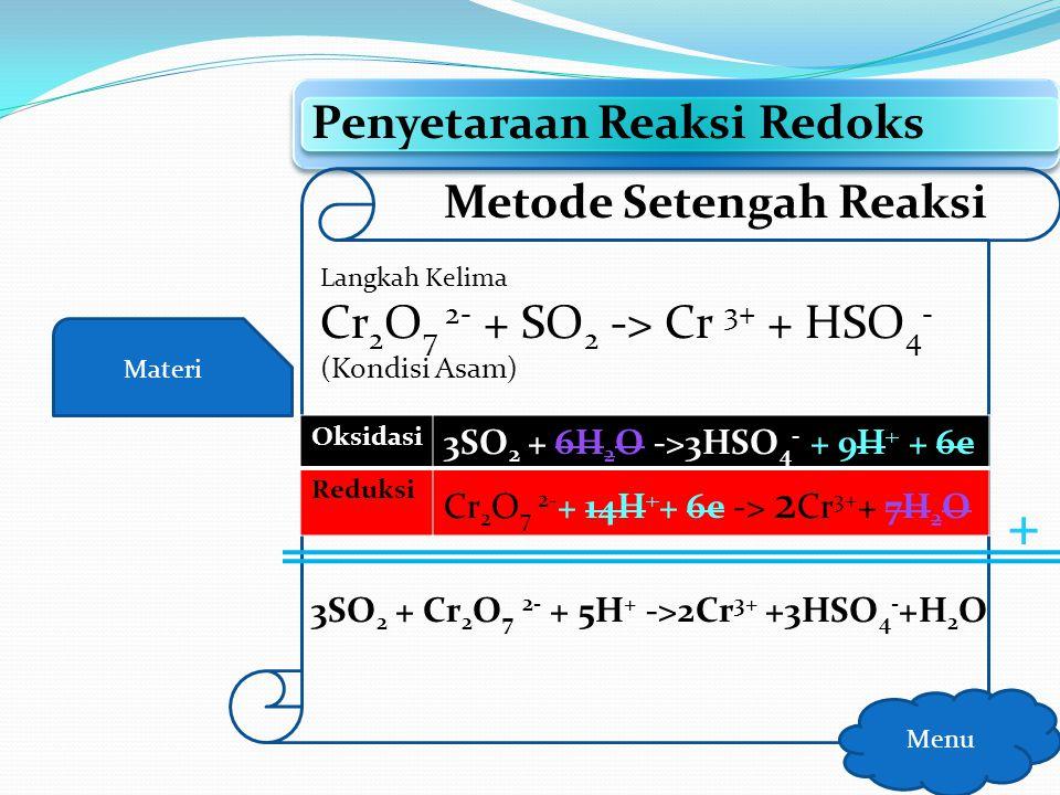 Materi Penyetaraan Reaksi Redoks Menu Metode Setengah Reaksi Langkah Keenam Jumlahkan kedua reaksi tersebut