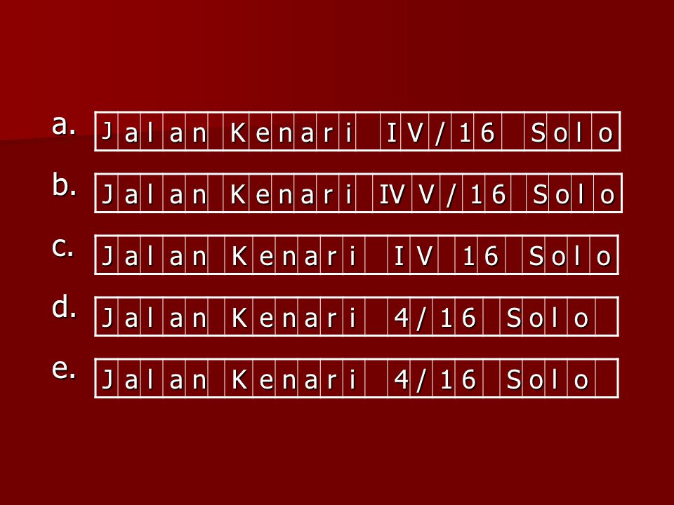 JalanKenariIV/16Solo JalanKenariIVV/16Solo JalanKenariIV16Solo JalanKenari4/16Solo JalanKenari4/16Soloa.b.c.d.e.