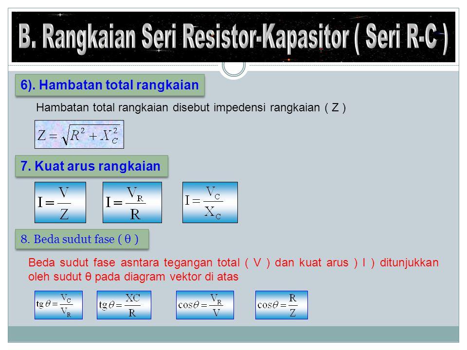 a.Rangkaian Seri R –L dan C a. Rangkaian Seri R –L dan C b.