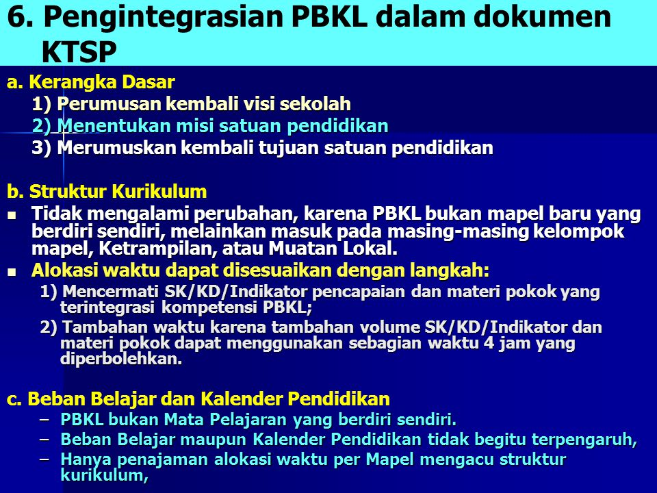 6.Pengintegrasian PBKL dalam dokumen KTSP a.
