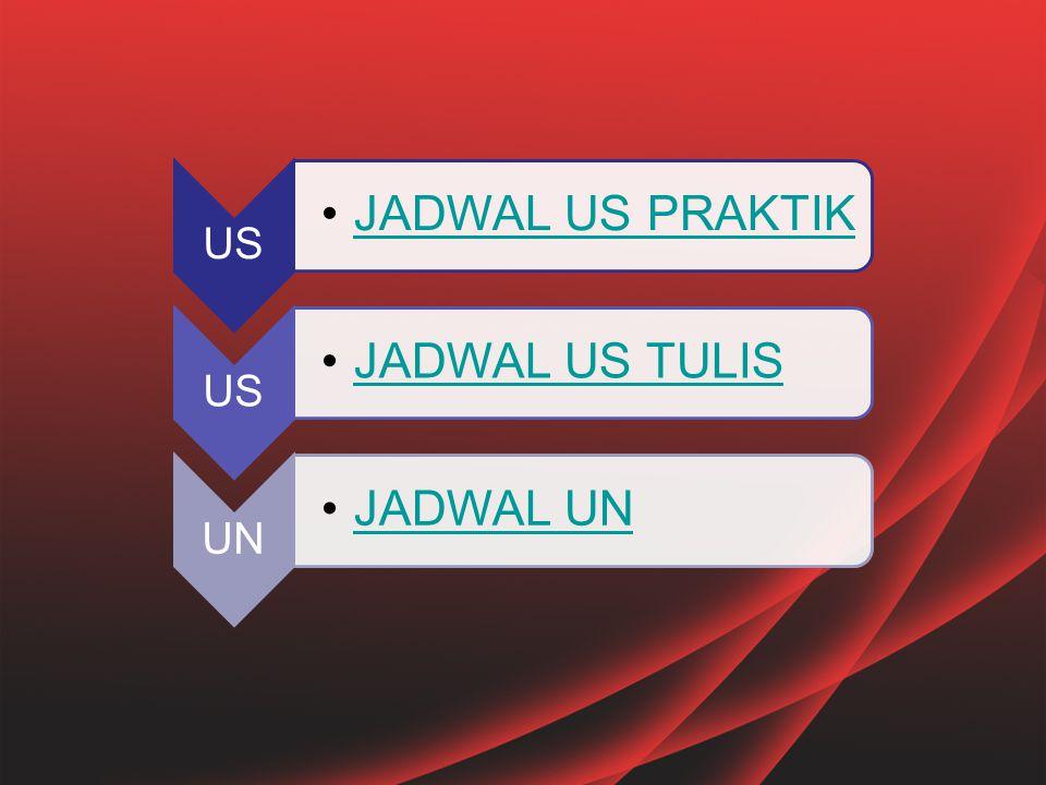 US JADWAL US PRAKTIK US JADWAL US TULIS UN JADWAL UN