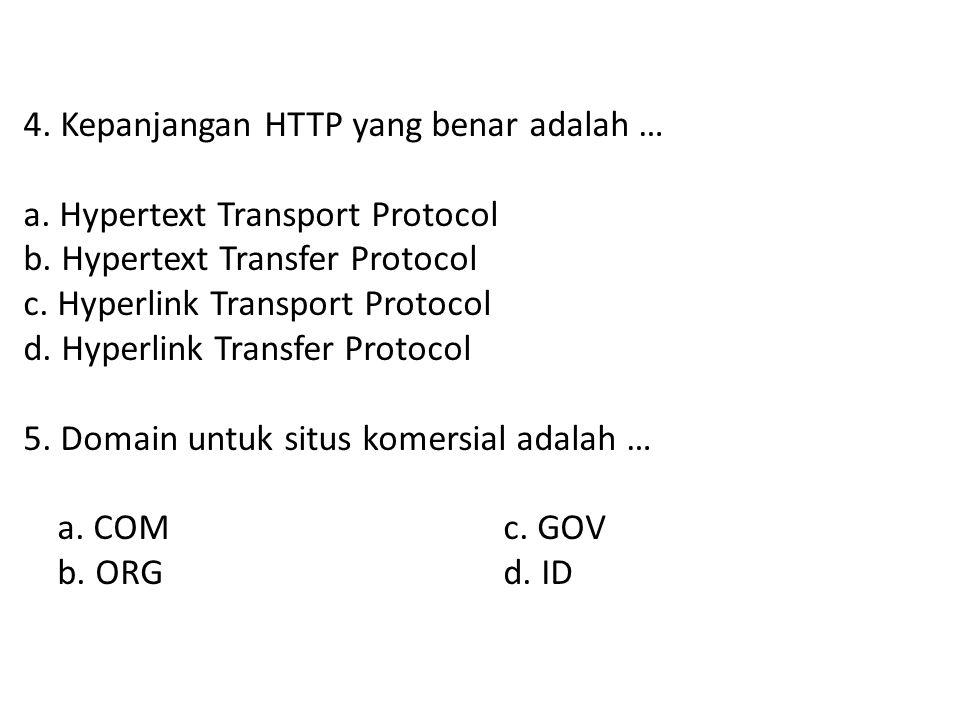 3.Apache termasuk aplikasi … a. Serverc. Browser b.