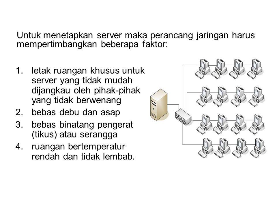 Client Server Pada arsitektur Client-Server, jaringan tersebut memiliki sebuah server yang ditugaskan secara khusus untuk melayani komputer klien. Ser