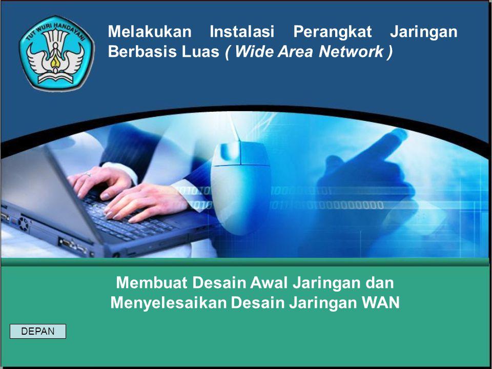 Infrastruktur untuk teknologi WAN dapat beroperasi dengan adanya Protokol WAN.