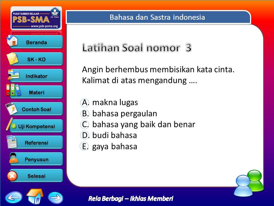 Bahasa dan Sastra indonesia Rela Berbagi – Ikhlas Memberi Angin berhembus membisikan kata cinta.