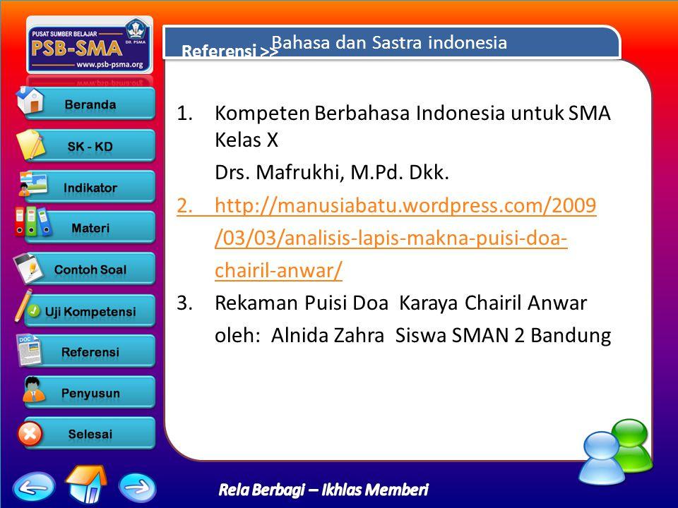 Bahasa dan Sastra indonesia 1.Kompeten Berbahasa Indonesia untuk SMA Kelas X Drs.