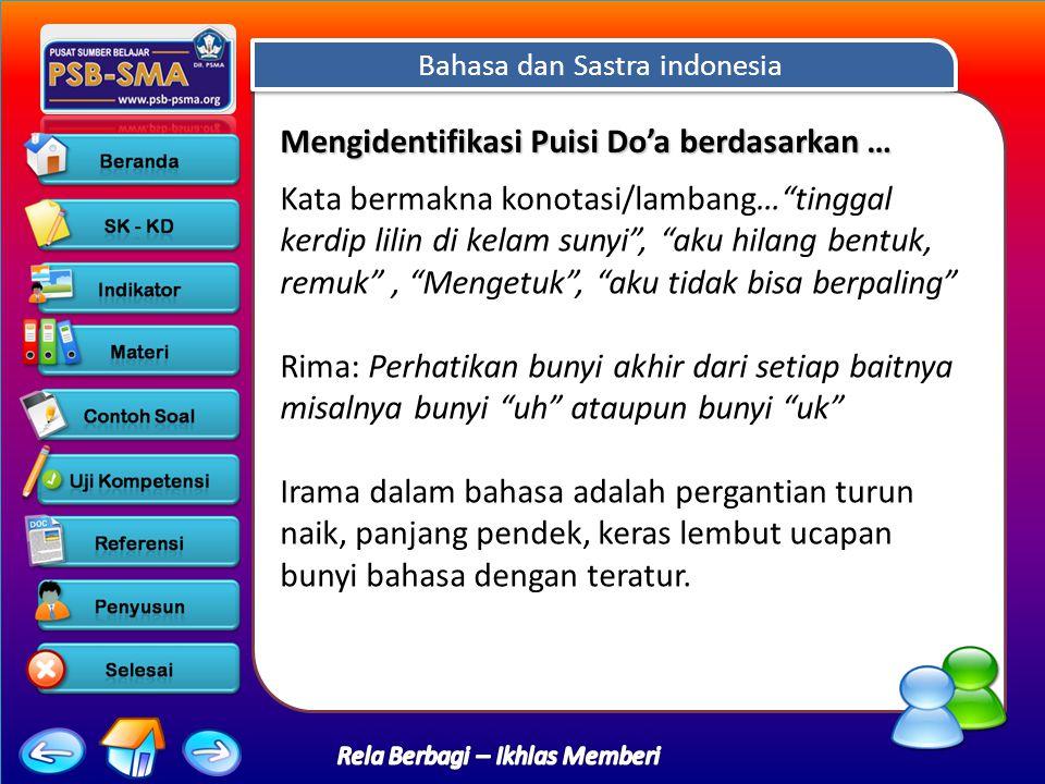 Bahasa dan Sastra indonesia Rela Berbagi – Ikhlas Memberi Kata-kata yang memiliki rima yang padu terdapat pada ….