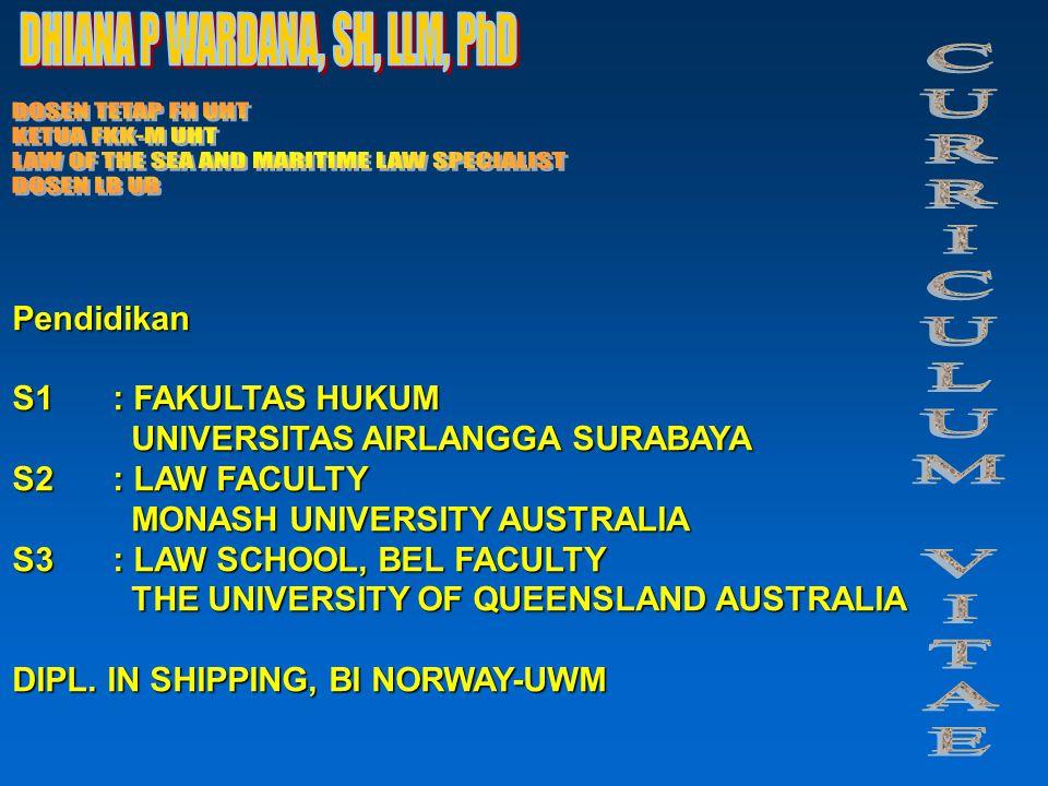 Pendidikan S1: FAKULTAS HUKUM UNIVERSITAS AIRLANGGA SURABAYA UNIVERSITAS AIRLANGGA SURABAYA S2: LAW FACULTY MONASH UNIVERSITY AUSTRALIA MONASH UNIVERSITY AUSTRALIA S3: LAW SCHOOL, BEL FACULTY THE UNIVERSITY OF QUEENSLAND AUSTRALIA THE UNIVERSITY OF QUEENSLAND AUSTRALIA DIPL.