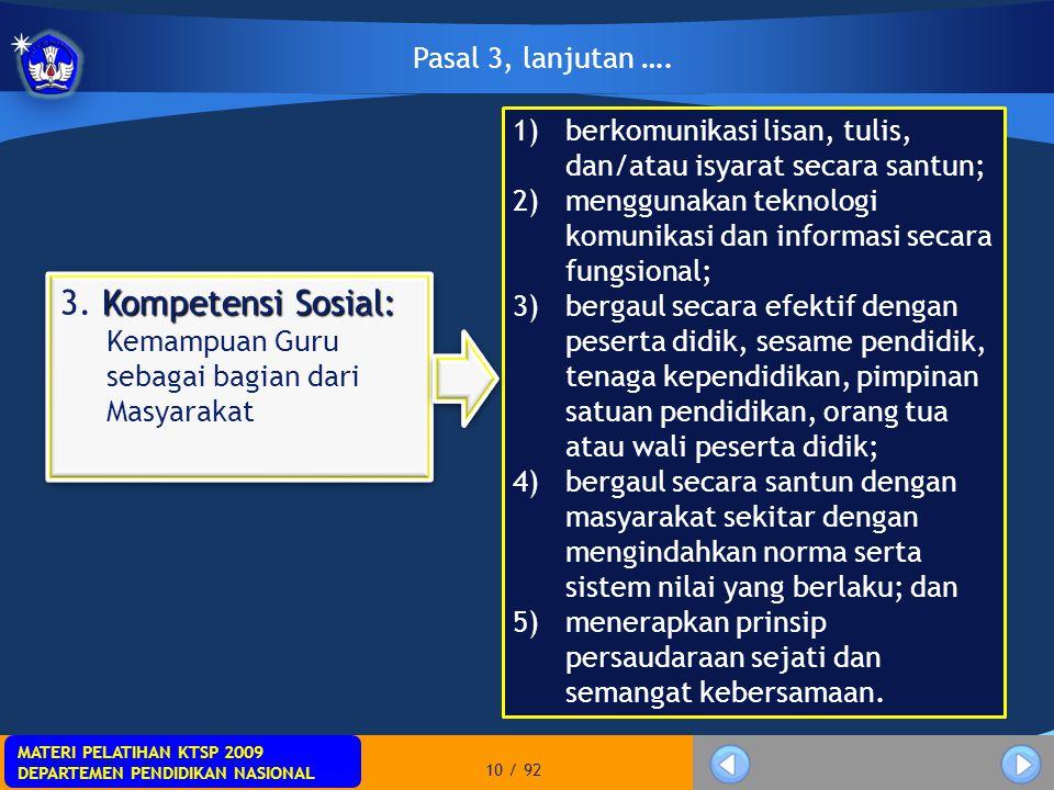 MATERI PELATIHAN KTSP 2009 DEPARTEMEN PENDIDIKAN NASIONAL MATERI PELATIHAN KTSP 2009 DEPARTEMEN PENDIDIKAN NASIONAL 10 / 92 1)berkomunikasi lisan, tul