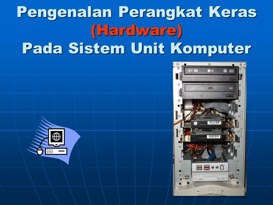 Spesifikasi Standar Sistem Unit Komputer Prosesor Intel atau AMD Prosesor Intel atau AMD Memori (RAM) Memori (RAM) Mainboard / Motherboard Mainboard / Motherboard VGA (On board/Card), NVIDIA atau ATI Radeon VGA (On board/Card), NVIDIA atau ATI Radeon Harddisk Harddisk Floppy Disk 1.44 (optional) Floppy Disk 1.44 (optional) Optical Drive Optical Drive Case dan Power Supply Case dan Power Supply Monitor Monitor Keyboard, Mouse Keyboard, Mouse