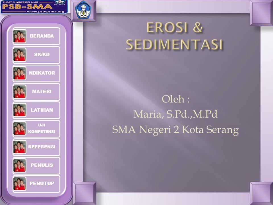 Oleh : Maria, S.Pd.,M.Pd SMA Negeri 2 Kota Serang