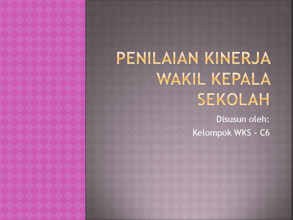 Disusun oleh: Kelompok WKS - C6