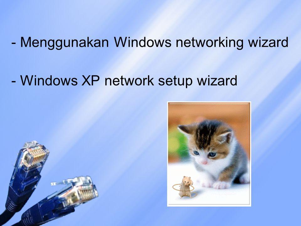 Agar dapat secara otomatis membuat : IP Address Nama-nama workgroup Mengonfigurasi internet connection firewall Memasukkan kunci2 registry