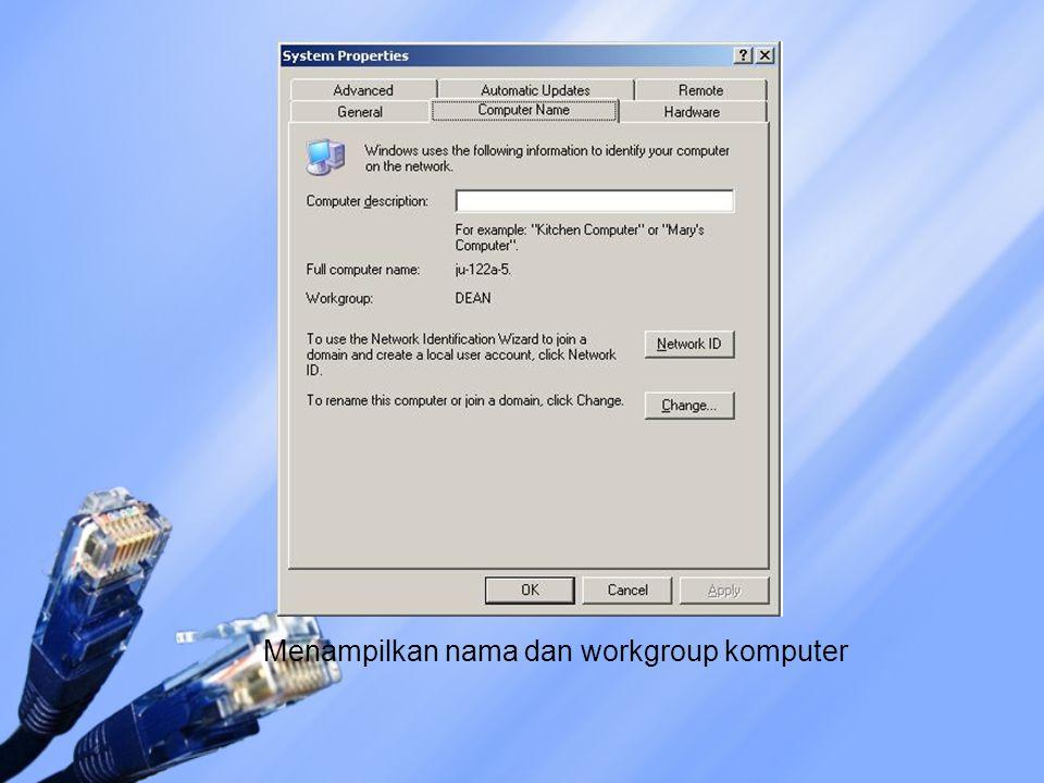 Menampilkan nama dan workgroup komputer