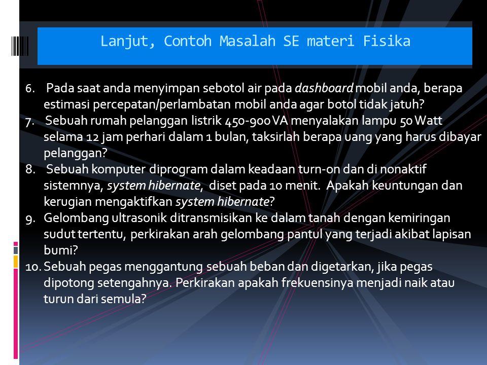Lanjut, Contoh Masalah SE materi Fisika 6.