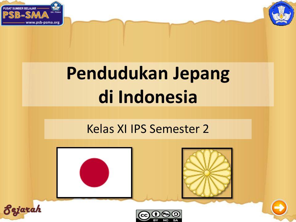 Sejarah Pendudukan Jepang di Indonesia Kelas XI IPS Semester 2