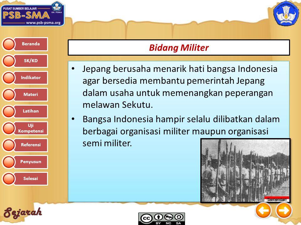 Sejarah Jepang berusaha menarik hati bangsa Indonesia agar bersedia membantu pemerintah Jepang dalam usaha untuk memenangkan peperangan melawan Sekutu