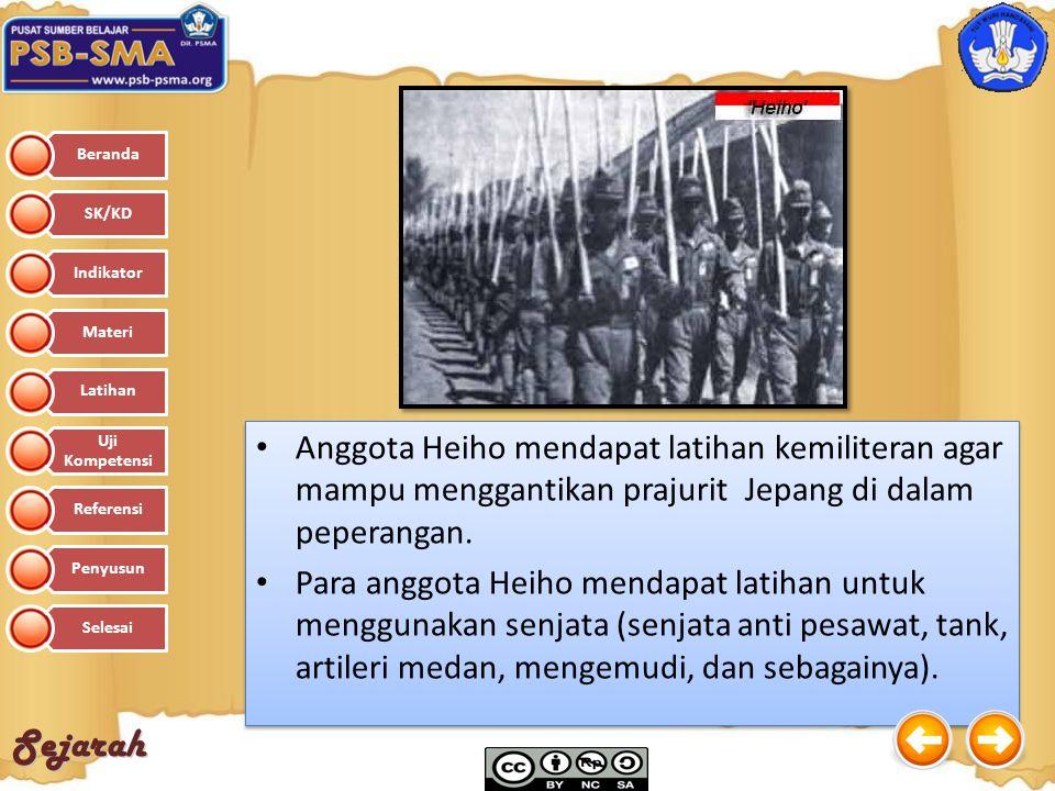 Sejarah Anggota Heiho mendapat latihan kemiliteran agar mampu menggantikan prajurit Jepang di dalam peperangan. Para anggota Heiho mendapat latihan un