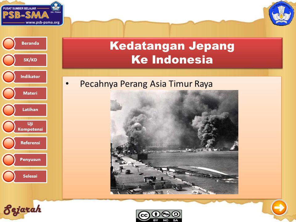 Sejarah Kedatangan Jepang Ke Indonesia Kedatangan Jepang Ke Indonesia Pecahnya Perang Asia Timur Raya