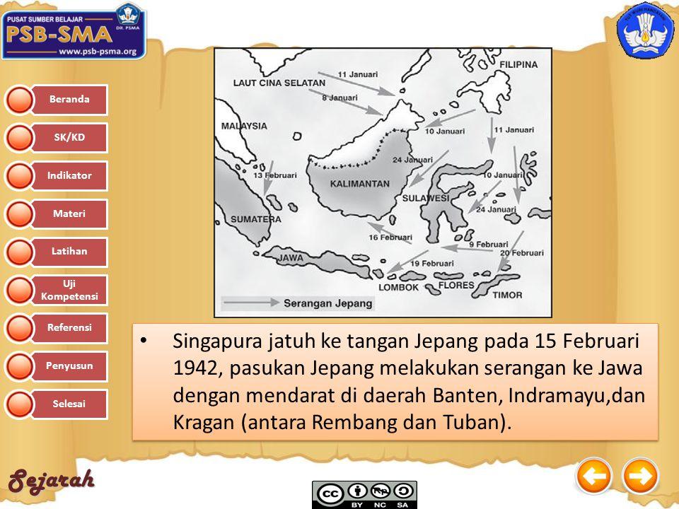 Sejarah Singapura jatuh ke tangan Jepang pada 15 Februari 1942, pasukan Jepang melakukan serangan ke Jawa dengan mendarat di daerah Banten, Indramayu,